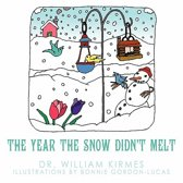 The Year the Snow Didn't Melt