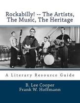 Rockabilly! -- the Artists, the Music, the Heritage