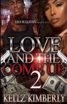 Love & the Come Up 2