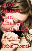 How Prayer Can Change Your Life