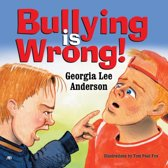 Bullying Is Wrong