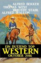 Ein Dutzend Top Western Oktober 2016