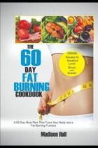 The 60 Day Fat Burning Cookbook