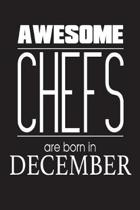 Awesome Chefs Are Born in December
