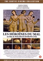 Les Heroines Du Mal