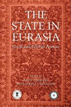 The State in Eurasia: Performance in Local and Global Arenas