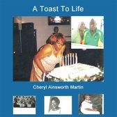 A Toast to Life