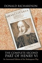The Complete Second Part of Henry Vi