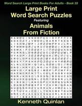 Large Print Word Search Puzzles Featuring Animals from Fiction