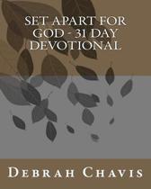 Set Apart for God - 31 Day Devotional