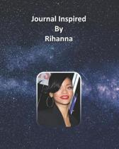 Journal Inspired by Rihanna