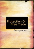 protectionism or free trade for the