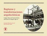Rupturas y transformaciones arquitectonicas