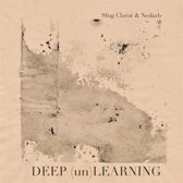 Deep (Un)Learning
