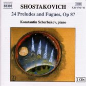 Shostakovich: 24 Preludes and Fugues Op 87 / Scherbakov