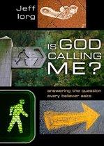 Is God Calling Me?