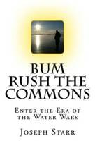 Bum Rush the Commons