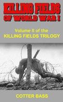KILLING FIELDS OF WORLD WAR I