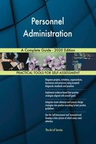 Personnel Administration A Complete Guide - 2020 Edition