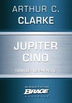 Jupiter Cinq (suivi de) Le Parasite
