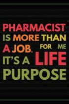 Pharmacist Is More Than a Job