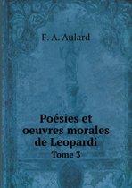 Poesies Et Oeuvres Morales de Leopardi Tome 3