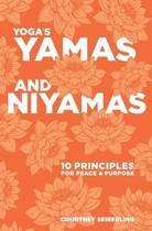 Yoga's Yamas and Niyamas