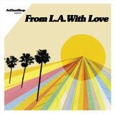 ArtDontSleep Presents From LA with Love