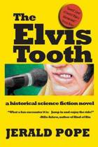 The Elvis Tooth