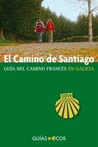 El Camino de Santiago en Galicia. De O Cebreiro a Finisterre