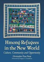 Hmong Refugees in the New World