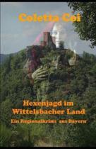 Hexenjagd im Wittelsbacher Land