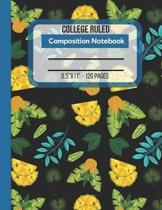 College Ruled Composition Notebook: Journal To Write In. Large Size Lined Notebook Paper. Pineapples And Leaves Design Pattern Cover.