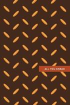All You Knead: 6x9, 120 page, Dot Grid Notebook, Journal, Composition Notebook, Sketch Pad, Bullet Journal, Lettering Book, Work Book