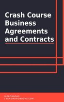 Crash Course Business Agreements and Contracts