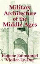 Military Architecture of the Middle Ages