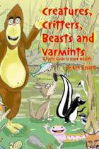 Creatures, Critters, Beasts and Varmints
