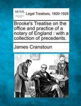 Brooke's Treatise on the Office and Practice of a Notary of England