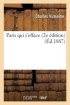 Paris Qui s'Efface 2e dition