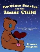 Bedtime Stories for the Inner Child