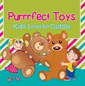 Purrrfect Toys: Kids Love to Cuddle