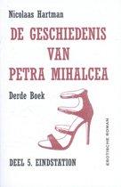 De geschiedenis van Petra Mihalcea eindstation derde boek