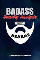 Badass Security Analysts Have Beards