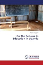 On the Returns to Education in Uganda
