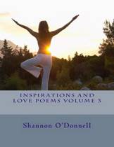 Inspirations and Love Poems Volume 3