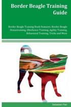 Border Beagle Training Guide Border Beagle Training Book Features