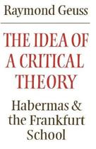 The Idea of a Critical Theory