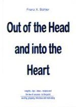 Out of the Head and into the Heart