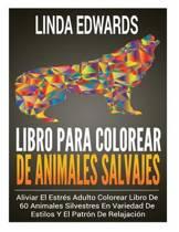 Libro Para Colorear de Animales Salvajes