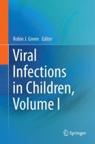 Viral Infections in Children, Volume I